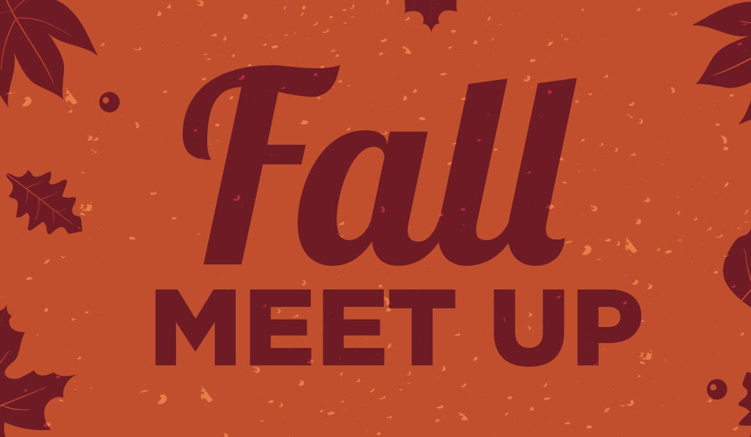 Fall Meet-Up 2019