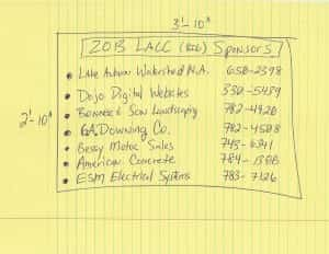 The LACC announces the 2013 (BIG) sponsor list….here is a draft of the 2013 Sign under design!  A big Thank you to ALL OUR SPONSORS!
