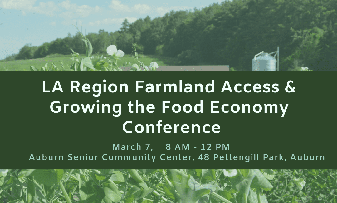 LA Region Farmland Access & Food Economy Conference