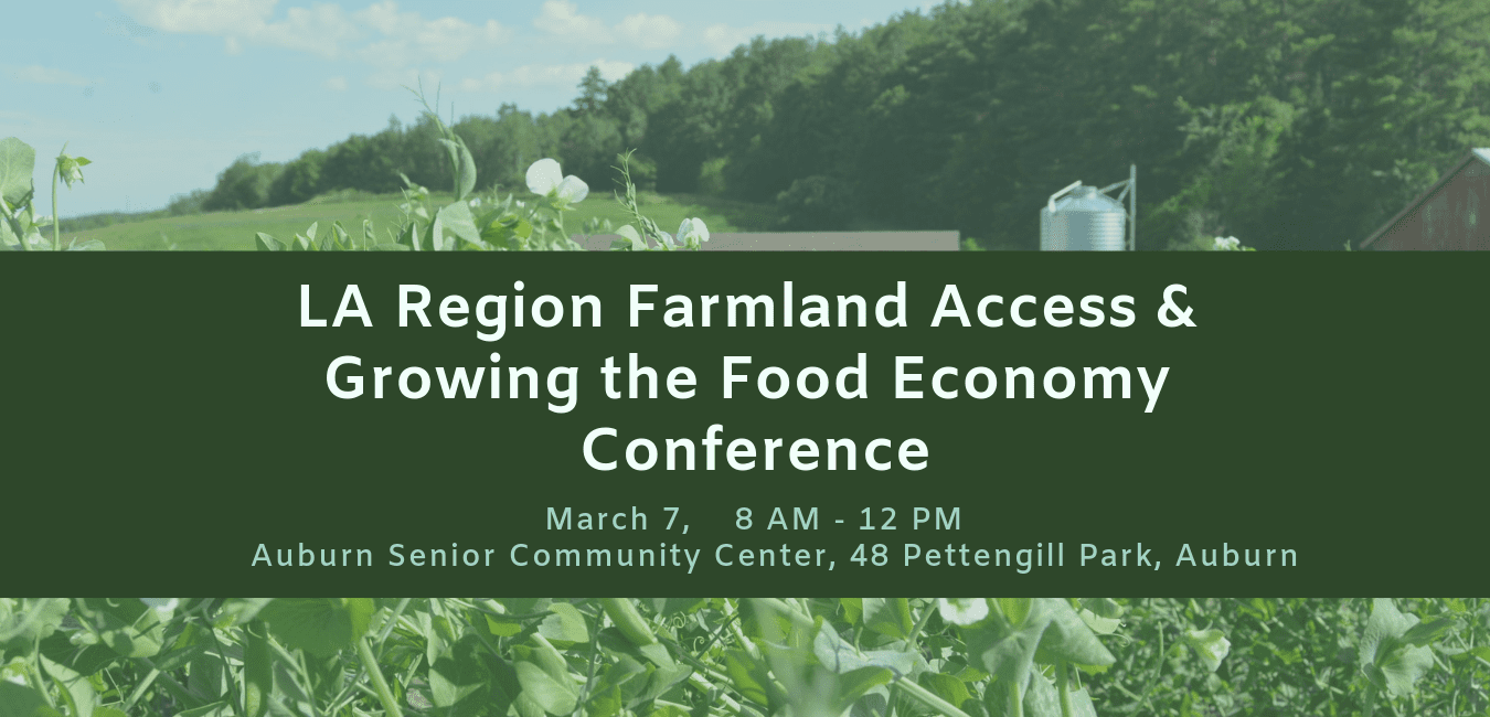 LA Region Farmland Access & Growing the Food Economy Conference