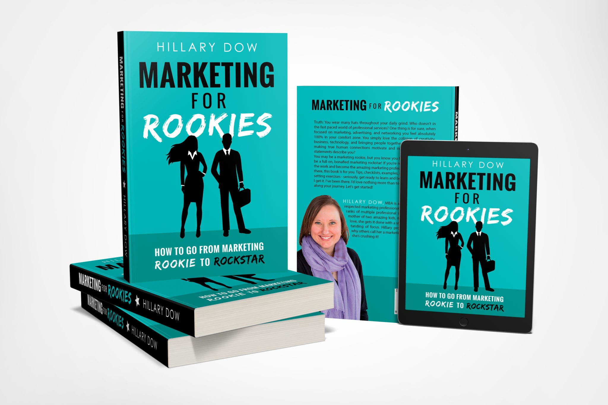 Marketing for Rookies by Hillary